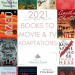 2021 Books To Movie & TV Adaptations